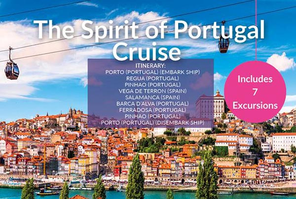 The Spirit of Portugal Cruise – April21 – £1649pp