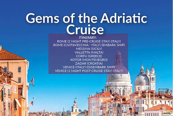 Gems of the Adriatic Cruise – July21 – £1499pp